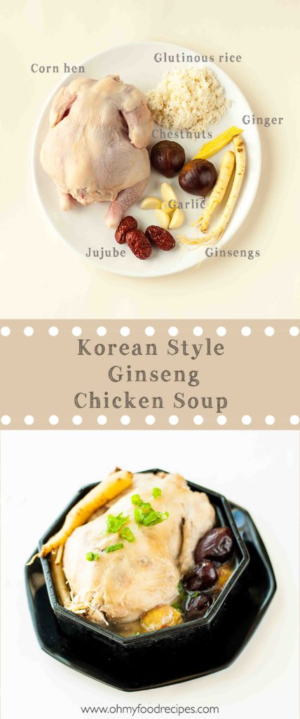 samgyetang ingredients and Korean Ginseng Chicken soup