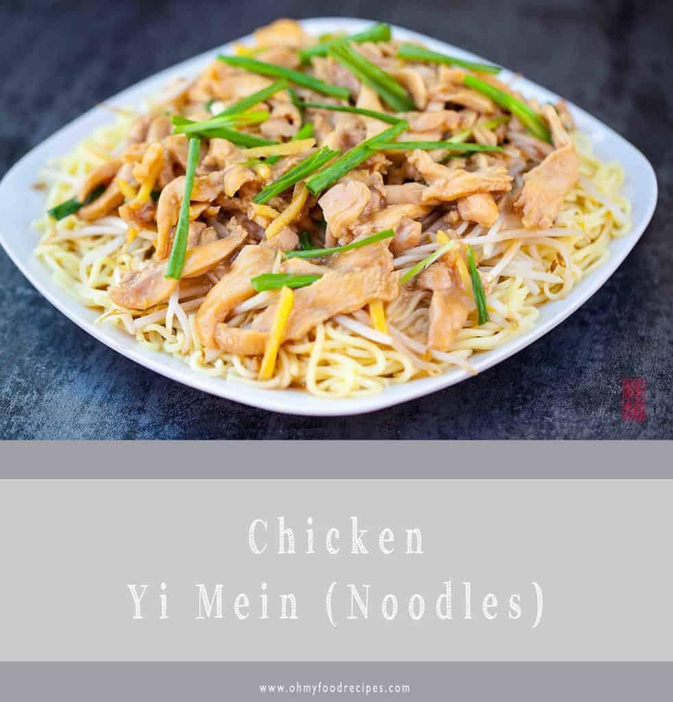 yi mein chicken noodle