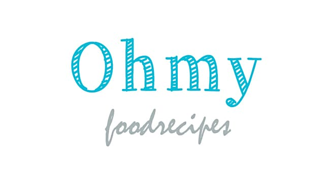 Oh My Food Recipes